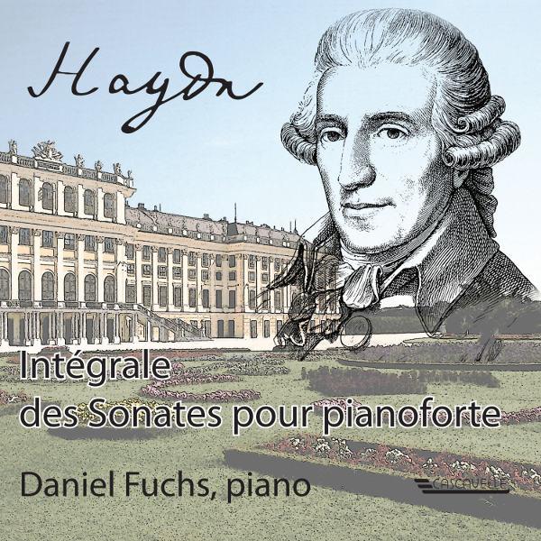 Haydn - Complete Keyboard Sonatas - Intégrale des sonates pour pianoforte - Daniel Fuchs