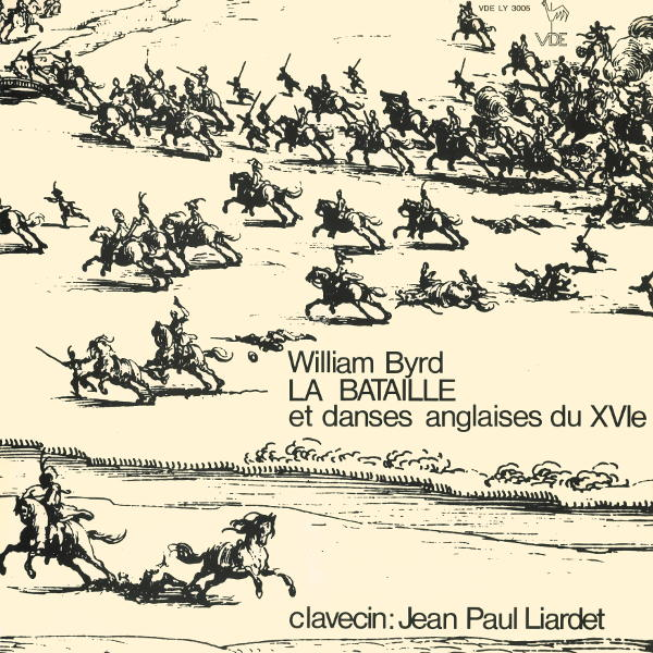William Byrd - The Battell and English Dances - Jean-Paul Liardet