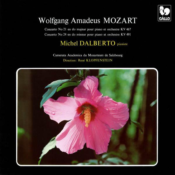 Wolfgang Amadeus Mozart : Piano Concertos - Michel Dalberto - Camerata Academica des Mozarteums Salzburg - René Klopfenstein