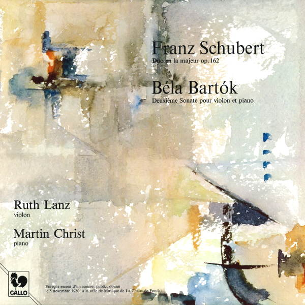 Schubert - Bartók : Violin Sonatas - Ruth Lanz - Martin Christ