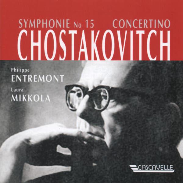 Shostakovich : Symphony No. 15 - Philippe Entremont & Laura Mikkola, Pianos