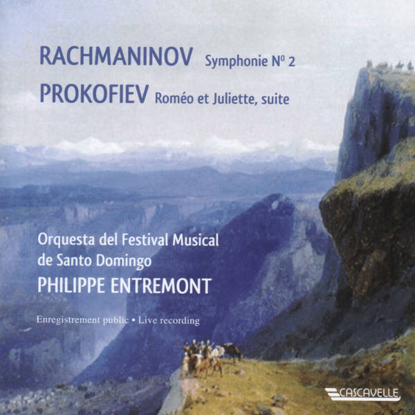Rachmaninoff : Symphony No. 2, Op. 27 - Prokofiev : Roméo et Juliette - Orquesta del Festival Musical de Santo Domingo - Philippe Entremont