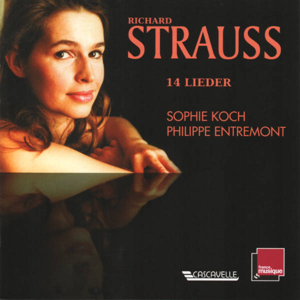 Strauss : Die Nacht, op. 10 - meinem Kinde, Op. 37, No. 3... - Sophie Koch, mezzo-soprano - Philippe Entremont, piano