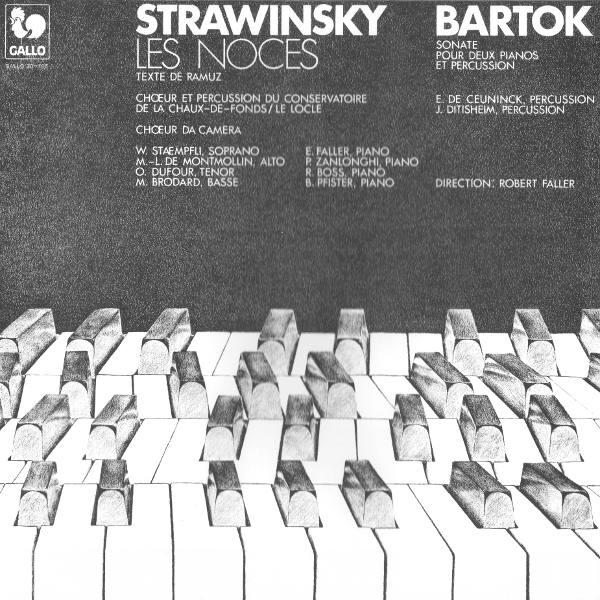 Stravinsky: Les Noces - Bartók: Sonata for two pianos - Chœur du Conservatoire de La Chaux-de-Fonds