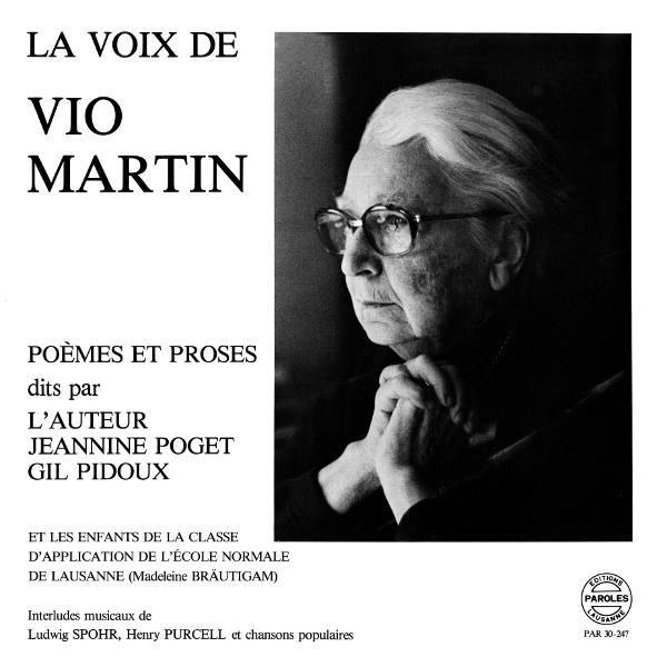 La Voix de Vio Martin - Poèmes et proses