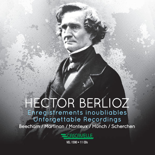 Hector Berlioz: Enregistrements inoubliables / Unforgettable Recordings
