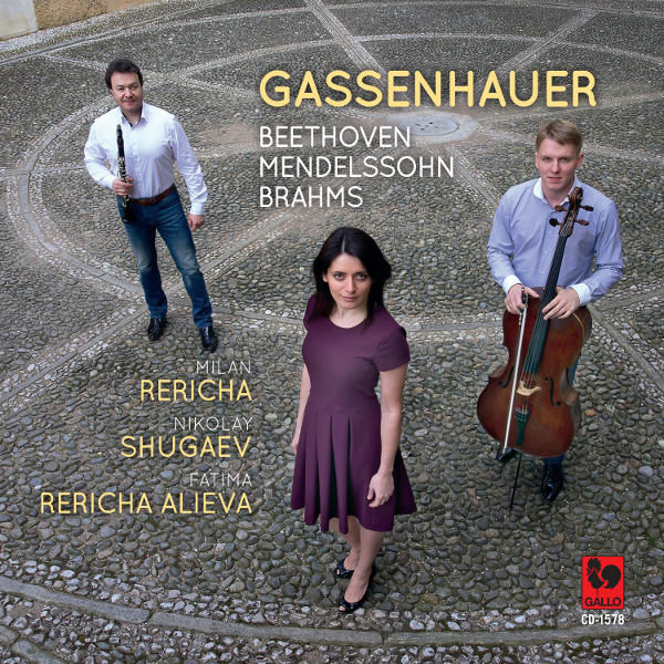 Gassenhauer : Beethoven - Mendelssohn - Brahms - Milan Rericha - Nikolay Shugaev - Fatima Rericha Alieva