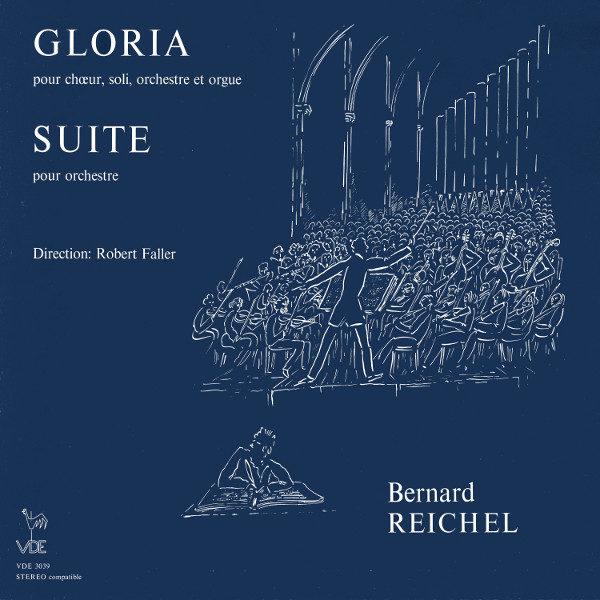 Bernard Reichel - Gloria - Suite pour Orchestre