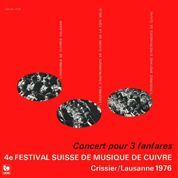 Quatrième festival suisse de musique de cuivre - 4. Sweizerisches Blasmusik Festival, Crissier / Lausanne 1976