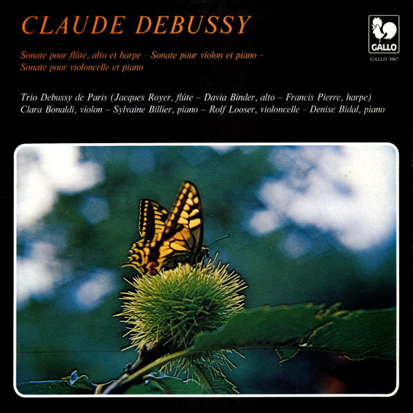 Debussy: The 3 Sonatas - Trio Debussy de Paris - Rolf Looser - Denise Bidal