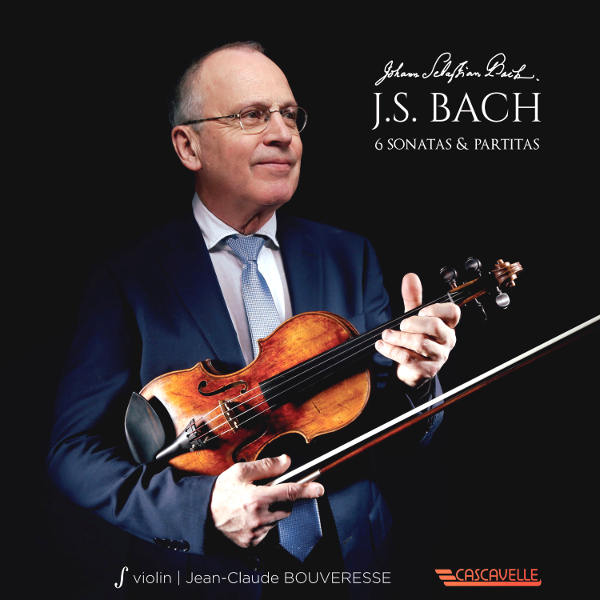 Bach: 6 Sonatas & Partitas for Violin Solo - Jean-Claude Bouveresse