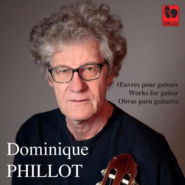 Dominique Phillot : Micro-Climats - Etudes - D'Un Monde à l'Autre - Variations Webern - Carillon Provençal - Woodstock Fantasy