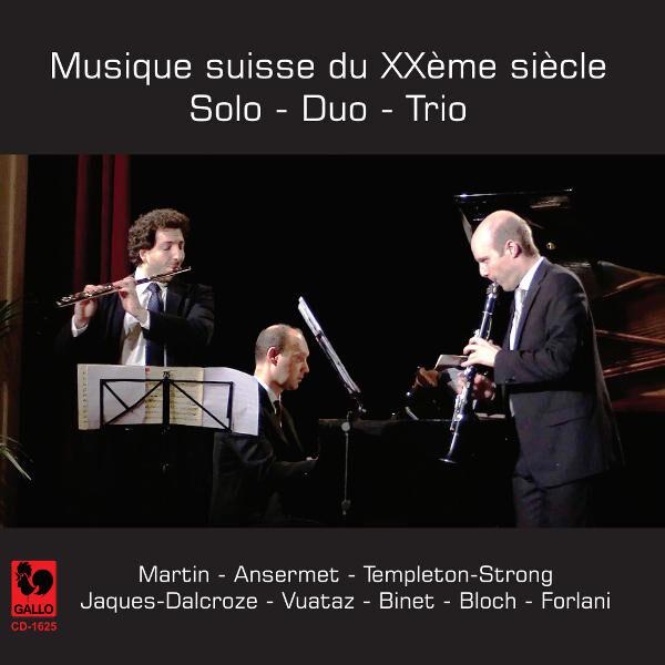 Musique suisse du XXème siècle - Schweizer Musik des 20. Jahrhundert - Swiss Music of the 20th Century - Adalberto Maria Riva - Yonatan Kadosh - Joachim Forlani