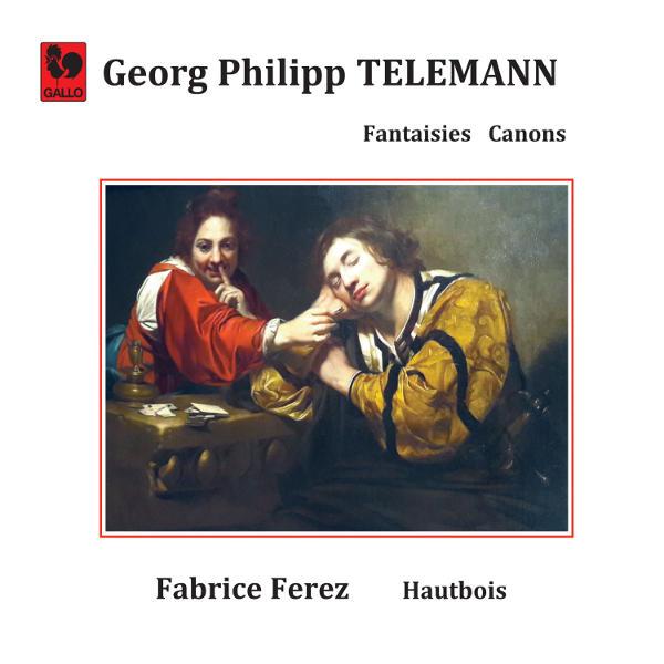 Telemann: Fantasia & Canonic Sonata - Fabrice Ferez, Oboe