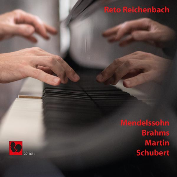 MENDELSSOHN: Variations Sérieuses in D Minor - MARTIN: Fantaisie sur des Rythmes Flamenco - SCHUBERT: Fantasy in C Major, Wanderer - Reto Reichenbach, piano