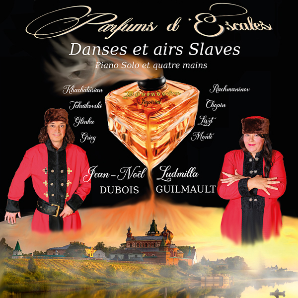 Danses et Airs Slaves au piano, Tunes and Dances Slavs, Parfums d'Escales, Ludmilla Guilmault, Jean-Noël Dubois