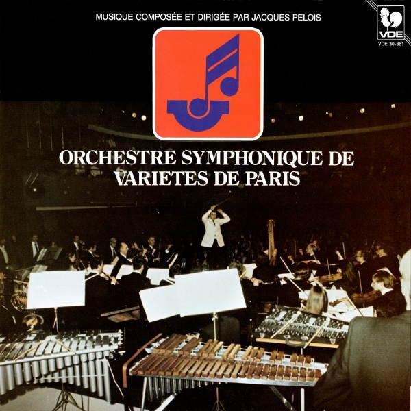 Jacques Pelois & Orchestre Symphonique de Variétés de Paris: Bahia Samba Show - Le magicien d'une étoile - Cuivres au soleil...