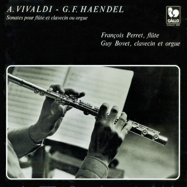 """VIVALDI: Sonata No. 5 in C Major, RV 55 """"Il pastor fido"""" - HANDEL: Sonata in B Minor, HWV 376 """"Halle Sonata"""" - François Perret & Guy Bovet."""