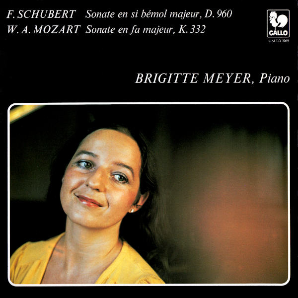 Franz SCHUBERT: Piano Sonata No. 21 in B-Flat Major, D. 960 - Wolfgang Amadeus MOZART: Piano Sonata No. 12 in F Major, K. 332 - Brigitte Meyer