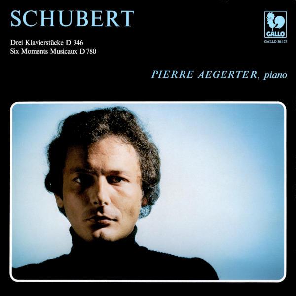 Franz SCHUBERT: 3 Klavierstücke, D. 946: No. 1 in E-Flat Minor - 6 Moments Musicaux, Op. 94, D. 780 - Pierre Aegerter, piano.