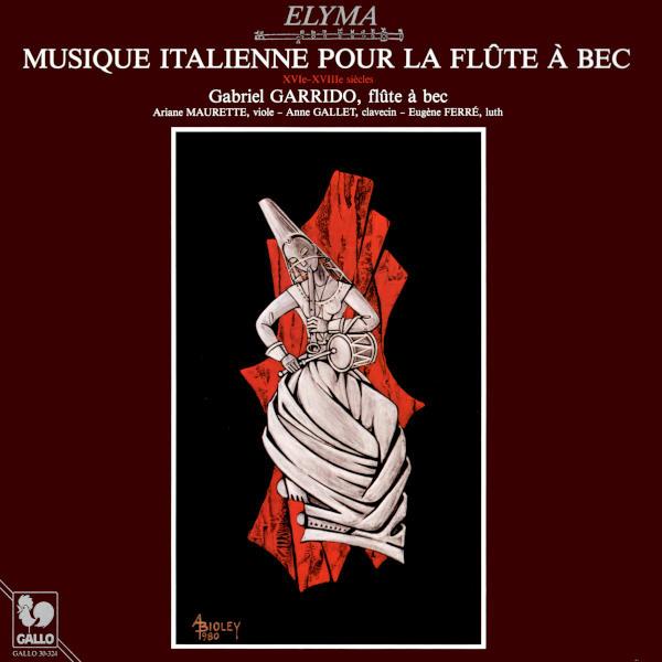 Italian Music for Flute Recorder - Musique italienne pour flûte à bec - Bortolomeo de SELMA: Corente, Balletto, Gagliarda à due - Philippe VERDELOT - Ensemble Elyma.