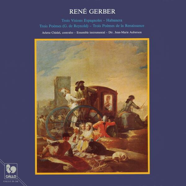 René Gerber: 3 Visions Espagnoles - Habanera - Arlette Chédel - Ensemble instrumental de l'Orchestre de la Suisse Romande - Jean-Marie Auberson