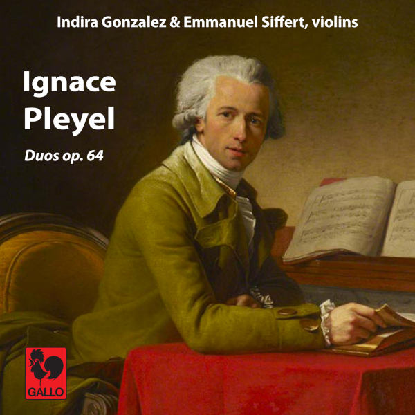 Ignace PLEYEL: Duos, Op. 64, No. 1, B. 509 - Duos, Op. 64, No. 2, B. 508 - Duos, Op. 64, No. 3, B. 510 - Indira Gonzalez & Emmanuel Siffert.