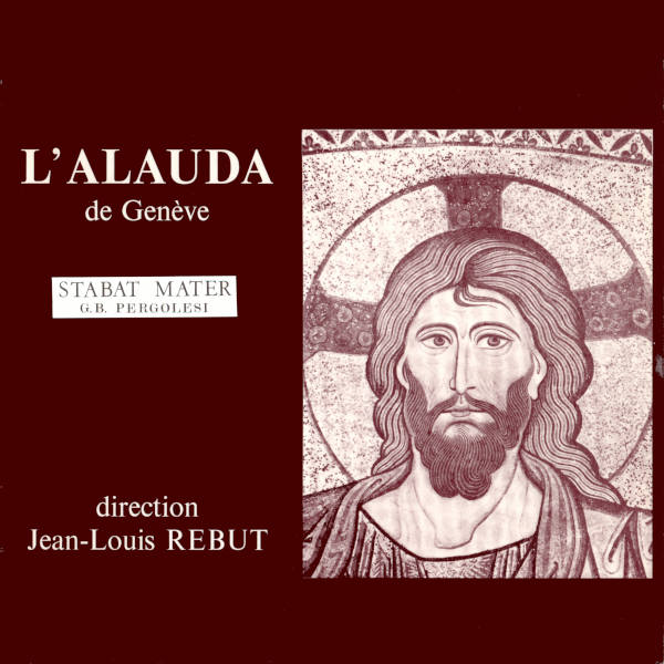 PERGOLESI: Stabat Mater, P. 77 - Antoinette Matthey de l'Etang, soprano - Hansia Gmür, alto - Ensemble l'Alauda de Genève - Jean-Louis Rebut.