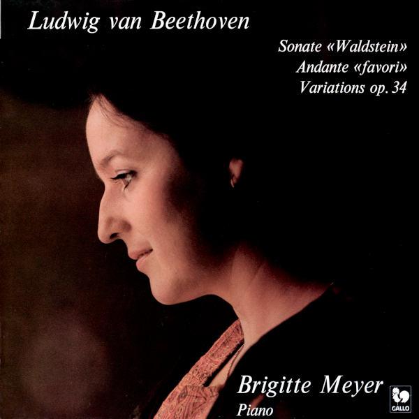 "Beethoven: Piano Sonata ""Waldstein"" - Andante favori in F Major, WoO 57 - 6 Piano Variations in F Major, Op. 34 - Brigitte Meyer"