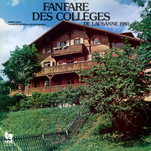 Julien François Zbinden - Edward Grieg - Kenneth Joseph Alford - La Fanfare des Collèges de Lausanne - Charles Jomini & Silvio Mages.