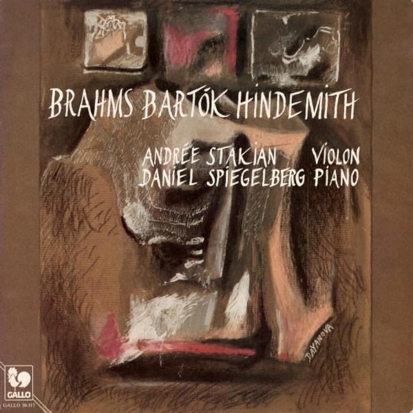 BRAHMS: Violin Sonata No. 3, Op. 108 - BARTÓK: Violin Rhapsody No. 1, Sz. 86 - HINDEMITH: Sonata for Violin Solo - Andrée Armène Stakian.