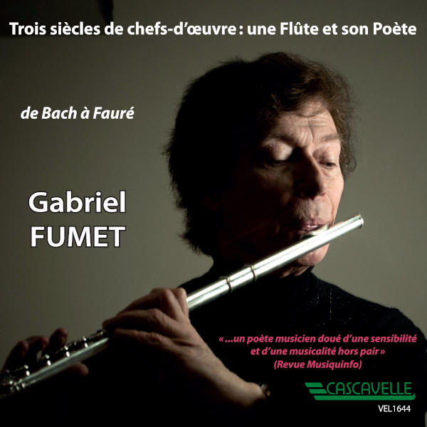 BACH: Flute Partita in A Minor. BWV 101 - Frederick the GREAT: Flute Sonata No. 2 in C Minor - Jean-Marie LECLAIR... Gabriel Fumet, flûte.