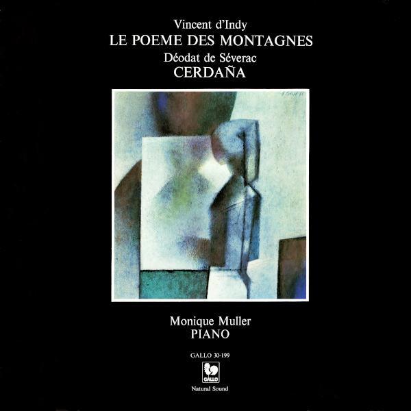 Vincent D'INDY: Poème des Montagnes, Op. 15 - Déodat DE SÉVERAC: Cerdaña - Monique Muller, piano.