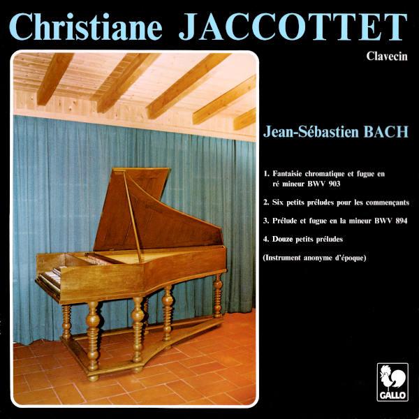 Johann Sebastian Bach: Chromatic Fantasy and Fugue in D Minor, BWV 903 - Preludes - Christiane Jaccottet, clavecin.