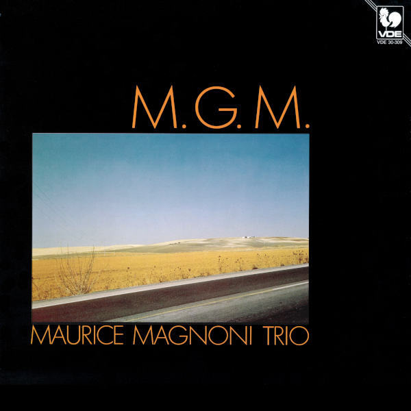 Maurice Magnoni Trio - Maurice Magnoni, compositions.