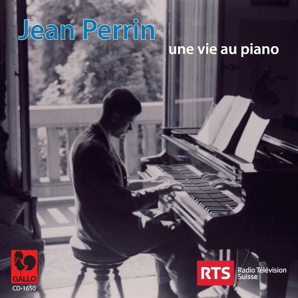 Jean Perrin, compositeur et interprète: Toute sa vie, Jean Perrin entretint un lien intime avec le piano : il commencera par entendre...