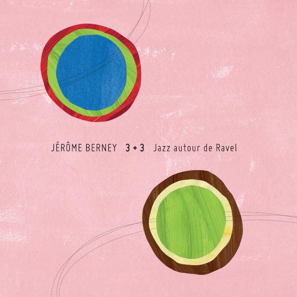 Jazz autour de Ravel - Maurice RAVEL / Jérôme BERNEY: Piano Trio in A Minor, M. 67 - Jérôme Berney, composition.