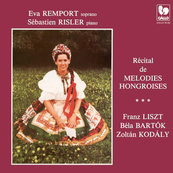 LISZT: Es muss ein Wunderbares sein - Du bist wie eine Blume... - KODÁLY: Hungarian Folk Music - Eva Remport, soprano - Sébastien Risler.