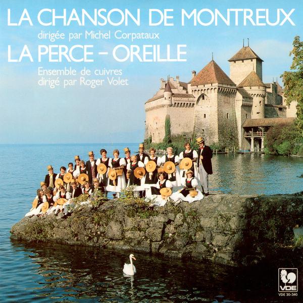 Chanson des Vignerons - La Montferrine - Allons danser sous les ormeaux - La Chanson de Montreux - Michel Corpataux, direction.