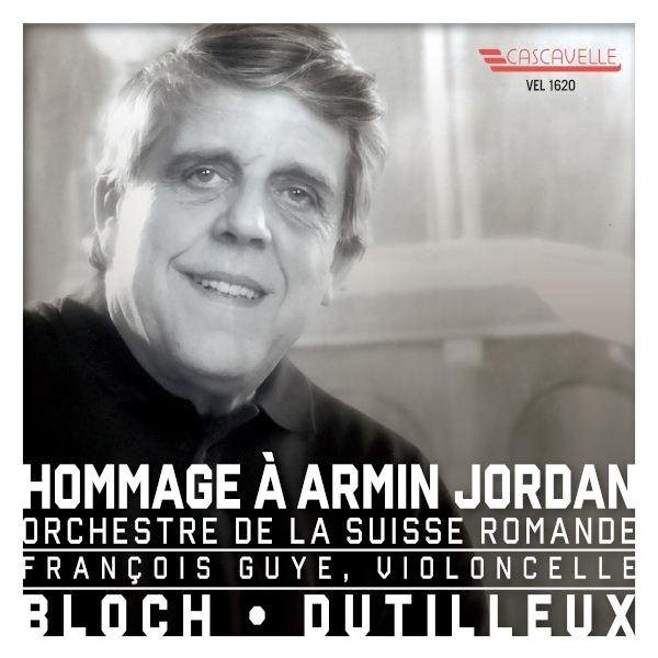 BLOCH: Schelomo - DUTILLEUX: Tout un monde lointain - François Guye, violoncelle - Orchestre de la Suisse Romande - Armin Jordan, direction.
