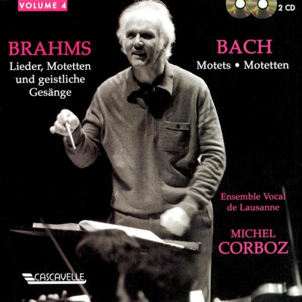 Bach: Motets, BWV 225 à BWV 230 - Brahms: Lieder, Motetten und Geistliche Gesänge - Ensemble Vocal de Lausanne - Michel Corboz