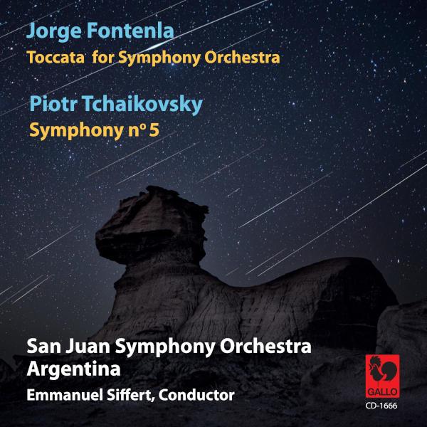 Tchaikovsky: Symphony No. 5 in E Minor, Op. 64 - Fontenla: Toccata for Symphony Orchestra - San Juan Symphony Orchestra - Emmanuel Siffert.